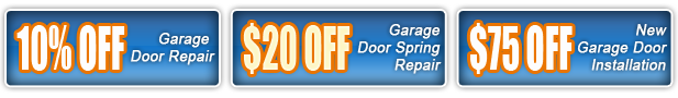 10% off garage door repair, $20 off garage door spring repair, $75 off new garage door installation